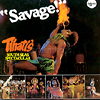 savage!/tihati's south seas spectacular/タヒチアン・ライブ!