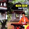 ダンバウ・ヴェトナム/tieng danbau vietnam