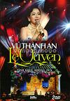 live show/vu thanh an/le quyen/2dvd
