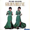 pearl sisters golden deluxe/フルアルバム